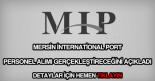 Mersin İnternational Port personel alımı