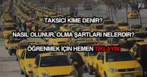 Taksici nasıl olunur?
