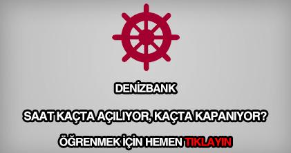Denizbank çalışma saatleri