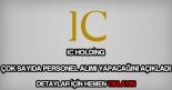 IC Holding personel alımı