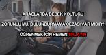 Araçlarda bebek koltuğu bulundurmama cezası