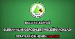 Bolu Belediyesi eleman alımı