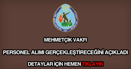 Mehmetçik Vakfı personel alımı