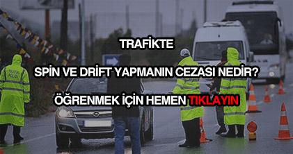 Trafikte spin ve drift cezası
