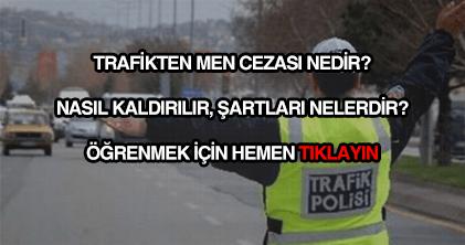 Trafikten men cezası kaldırma