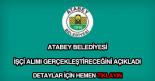 Atabey Belediyesi işçi alımı
