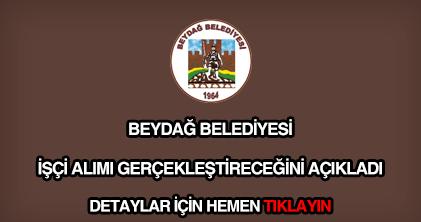 Beydağ Belediyesi işçi alımı