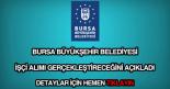 Bursa Büyükşehir Belediyesi işçi alımı