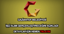 Gaziantep Belediyesi işçi alımı