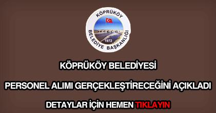 Köprüköy Belediyesi personel alımı