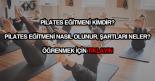Pilates eğitmeni olmak