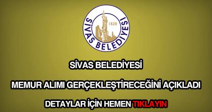 Sivas Belediyesi memur alımı