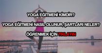 Yoga eğitmeni nasıl olunur?