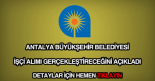 Antalya Belediyesi işçi alımı
