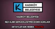 Kadıköy Belediyesi işçi alımı