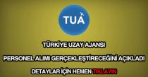 Türkiye Uzay Ajansı personel alımı