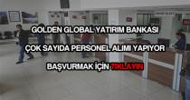 Golden Global Yatırım Bankası personel alımı