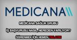 Medicana Hastaneleri iş başvurusu