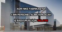 Ağrı Nike Fabrikası iş başvurusu