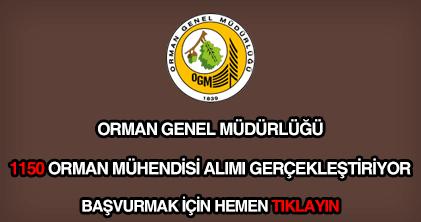 OGM 1150 orman mühendisi alımı