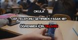 Okulda cep telefonu yasağı