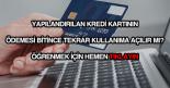 Yapılandırılan kartın ödemesi bitince tekrar açılır mı?