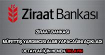 Ziraat Bankası müfettiş yardımcısı alımı