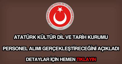 Atatürk Kültür Dil ve Tarih Yüksek Kurumu personel alımı