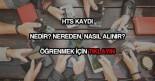 HTS kaydı isteme