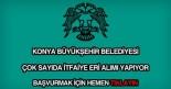 Konya Büyükşehir Belediyesi itfaiye eri alımı
