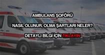 Ambulans şoförü olmak