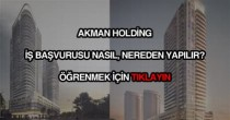 Akman Holding iş başvurusu