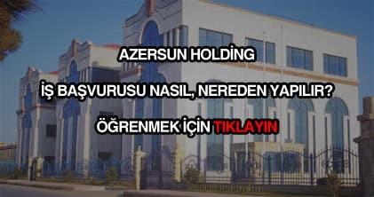 Azersun Holding iş başvurusu