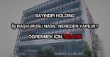Bayındır Holding iş başvurusu