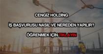 Cengiz Holding iş başvurusu