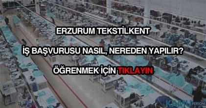 Erzurum tekstilkent iş başvurusu