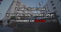 İstanbul ticaret odası iş başvurusu