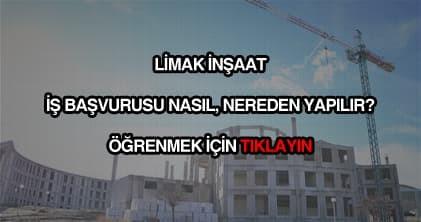 Limak inşaat iş başvurusu