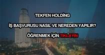 Tekfen Holding iş başvurusu
